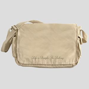 Messenger Bag - Life Is Simple Go Sailing