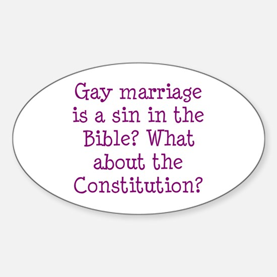 gay marriage is a sin in the Bible? Sticker (Oval)