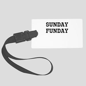 Sunday Funday Large Luggage Tag
