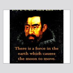 There Is A Force In The Earth - Kepler Small Poste