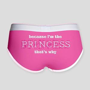 Princess Because Women's Boy Brief