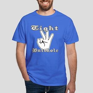 Thats Tight. Dark T-Shirt