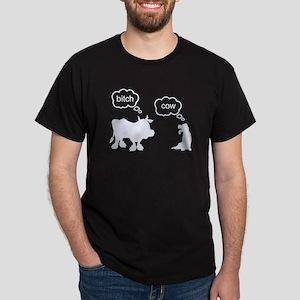 Bitch Cow Dark T-Shirt