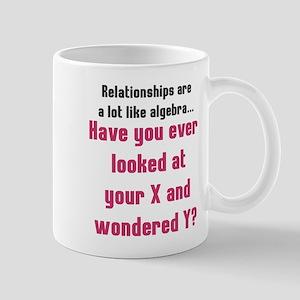 Relationships are like algebra Mug