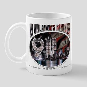 We Will Always Remember - 9/1 Mug