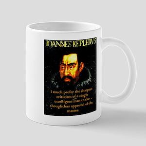 I Much Prefer - Kepler 11 oz Ceramic Mug