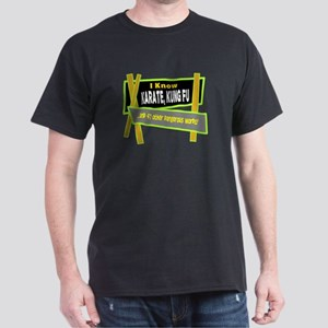 I Know Karate/t-shirt Dark T-Shirt