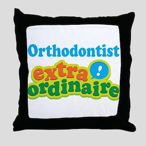Orthodontist Extraordinaire Throw Pillow