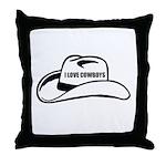 I LOVE COWBOYS Throw Pillow