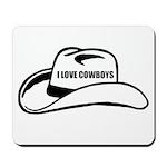 I LOVE COWBOYS Mousepad
