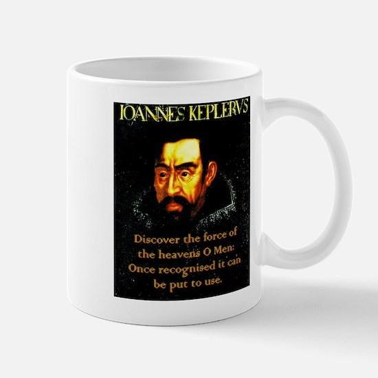 Discover The Force Of The Heavens - Kepler Mug