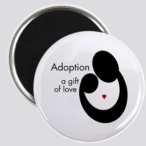 ADOPTION GIFT OF LOVE Magnet