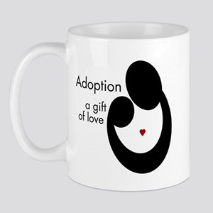 ADOPTION GIFT OF LOVE Mug