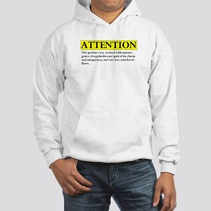attention Hooded Sweatshirt