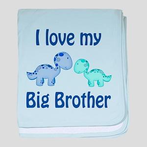 I love my big brother! baby blanket