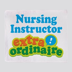 Nursing Instructor Extraordinaire Throw Blanket