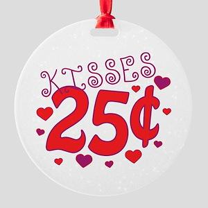 Kisses 25 cents Round Ornament