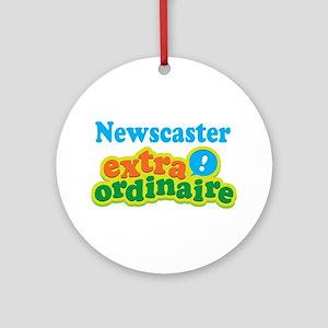 Newscaster Extraordinaire Ornament (Round)