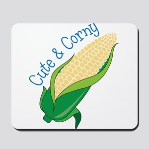 Cute And Corny Mousepad