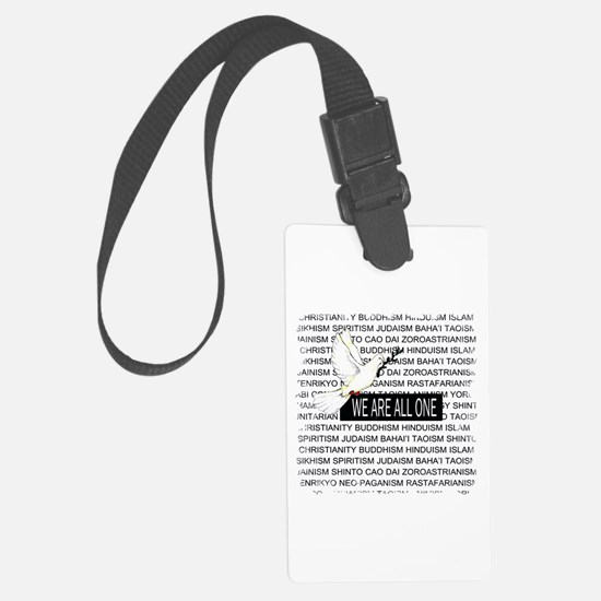 WE ARE ALL ONE Luggage Tag