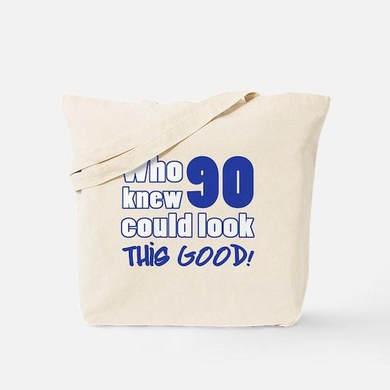 90 Years Old Looks Good Tote Bag