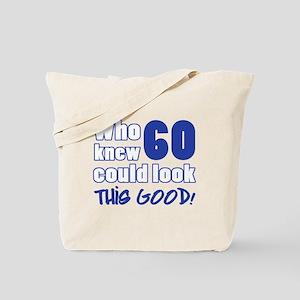 60 Years Old Looks Good Tote Bag
