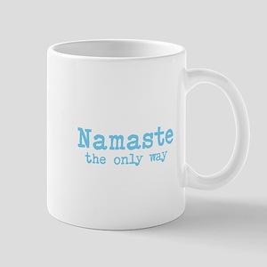 Namaste: The Only Way Mug