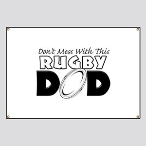 Dont Mess With This Rugby Dad copy Banner