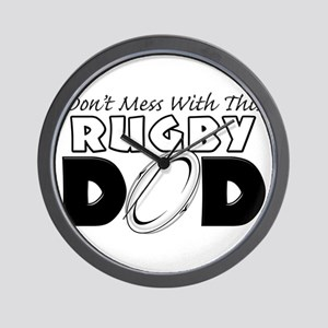 Dont Mess With This Rugby Dad copy Wall Clock