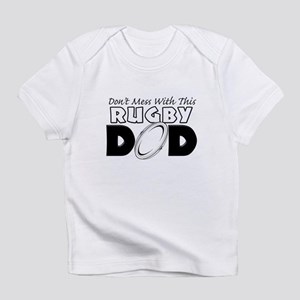 Dont Mess With This Rugby Dad copy Infant T-Sh
