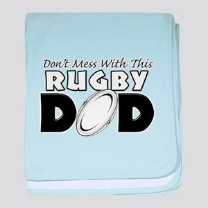 Dont Mess With This Rugby Dad copy baby blanke