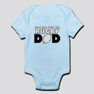 Dont Mess With This Rugby Dad copy Infant Body