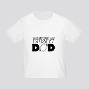 Dont Mess With This Rugby Dad copy Toddler T-S