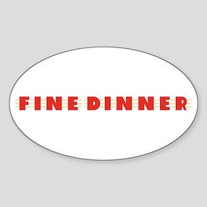 Fine Dinner Oval Sticker