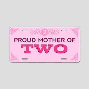 Proud Mother of Two Aluminum License Plate