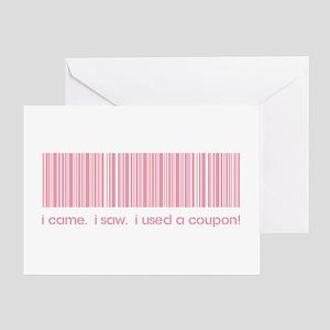 I CAME, I SAW... Greeting Card