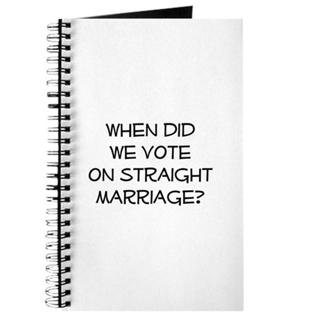 vote on straight marriage? Journal