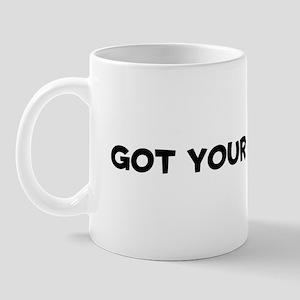 Got Your Boots On Mug