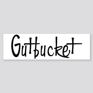 Gutbucket Bumper Sticker