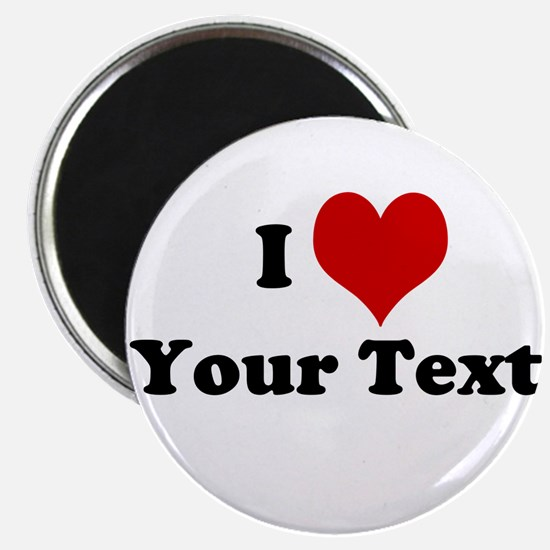 "Customized I Love Heart 2.25"" Magnet (10 pack)"