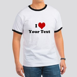 Customized I Love Heart Ringer T
