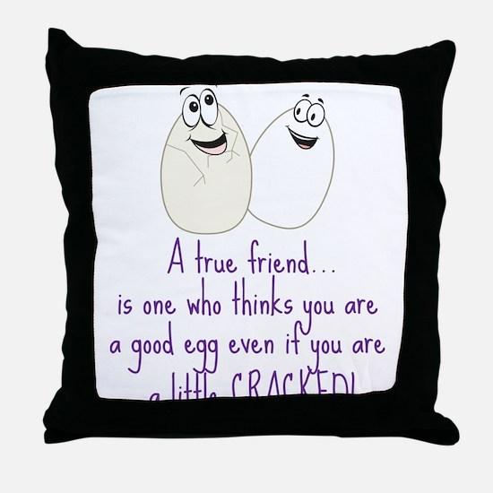 A True Friend Throw Pillow