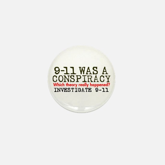 9-11 Was a Conspiracy! Mini Button