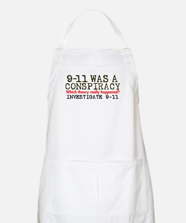 9-11 Was a Conspiracy! BBQ Apron
