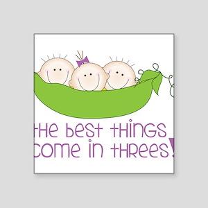 """Come In Threes Square Sticker 3"""" x 3"""""""