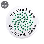 "Visualize Whirled Peas 2 3.5"" Button (10 pack)"