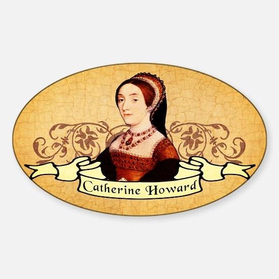 Catherine Howard Sticker (Oval)