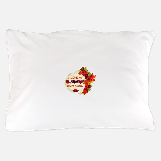 Albanian Boyfriend designs Pillow Case