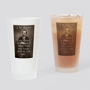 If You Believe - J M Barrie Drinking Glass