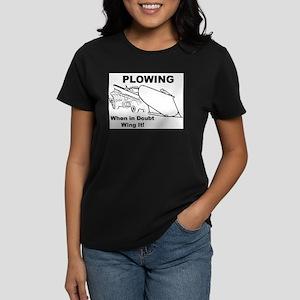 Snow Plowing Wing It Women's Dark T-Shirt
